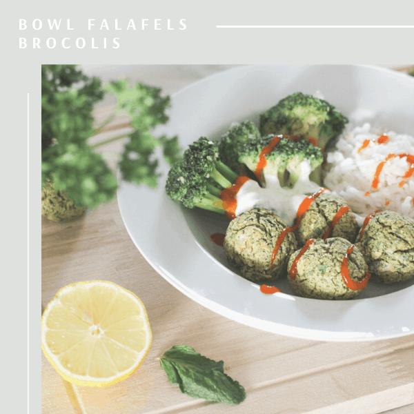bowl falafels au four et brocolis - recette facile et healthy